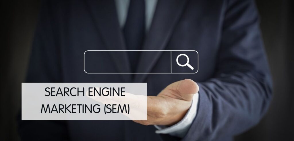 Search Engine Marketing, SEM