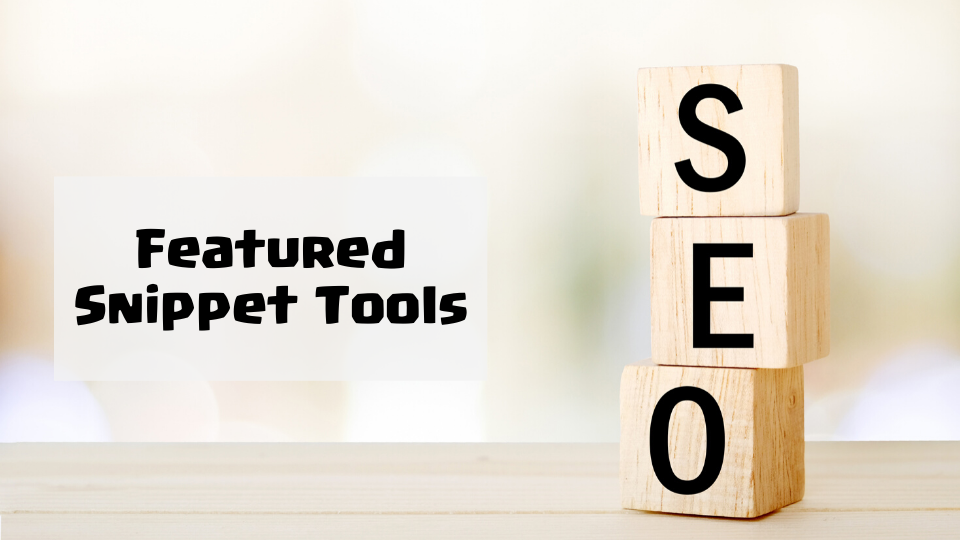 Featured Snippet Tools