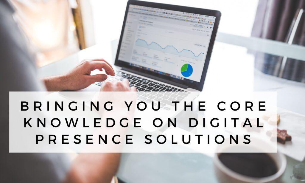 Digital Presence Solutions